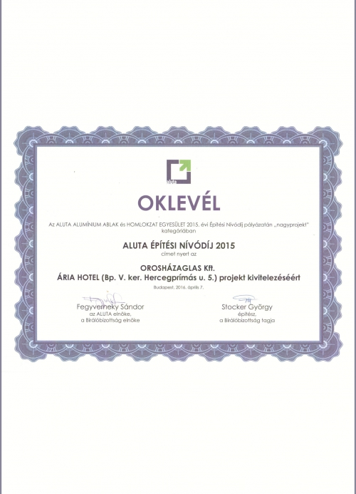 Diplom 2015 –  Aluta Konstruktion Award – für Ausführung von Hotel Ária