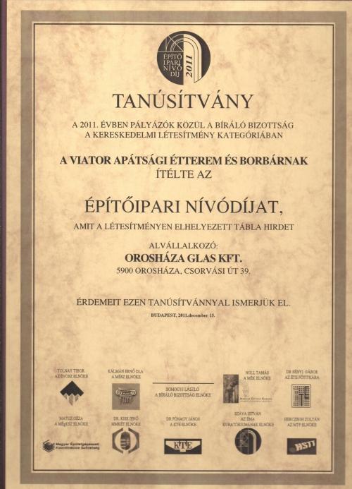 2011 Építőipari nívódíj - Viator Apátsági Étterem és Borbár - alvállalkozó az OROSházaGLAS Kft.
