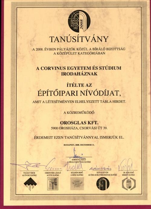 2008 Építőipari nívódíj - Corvinus Egyetem és Stúdium Irodaház - közreműködő az OROSházaGLAS Kft.