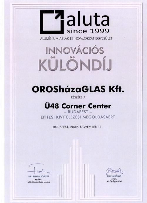2009 Innovációs Különdíj - Ü48 Corner Center Budapest - Építési kivitelezési megoldásért