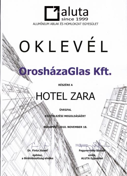 2010 Oklevél - Hotel Zara üvegfal kivitelezési megoldásáért