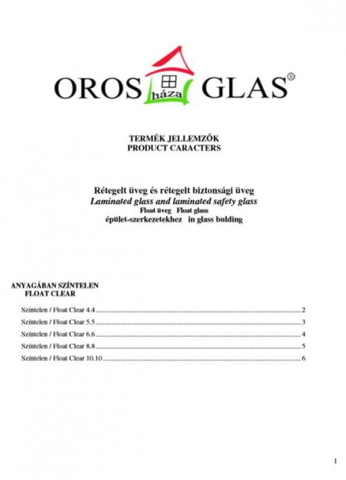 OROSházaGLAS termék jellemzők
